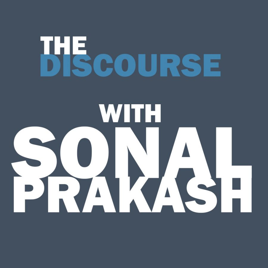The Discourse with Sonal Prakash: Episode 1
