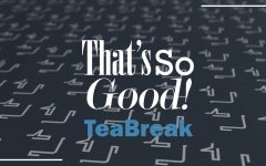 That's So Good: Teabreak