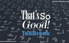 That's So Good: Teabreak